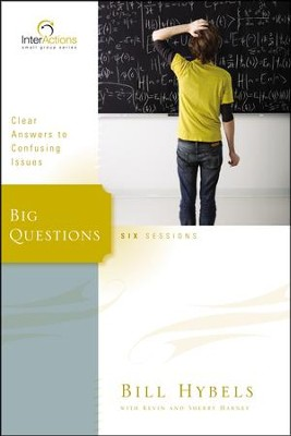 Interactions: Big Questions  -     By: Bill Hybels, Kevin Harney, Sherry Harney