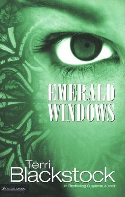 Emerald Windows  -     By: Terri Blackstock
