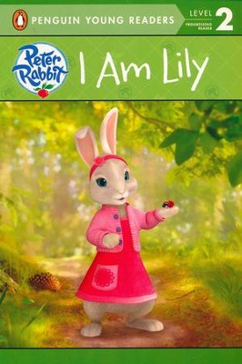 Peter Rabbit: I Am Lily  -     By: Beatrix Potter