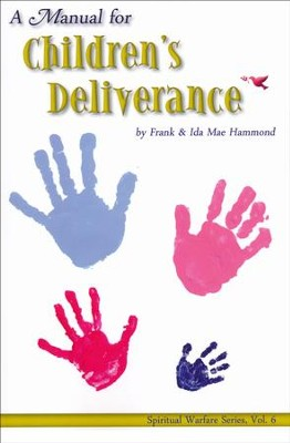 A Manual for Children's Deliverance   -     By: Frank Hammond, Ida Mae Hammond
