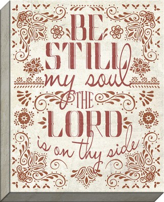 Be Still My Soul Canvas Art  -