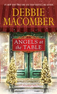 Angels at the Table: A Shirley, Goodness and Mercy Christmas Story - eBook  -     By: Debbie Macomber