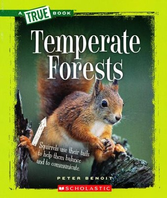 Temperate Forests  -     By: Peter Benoit