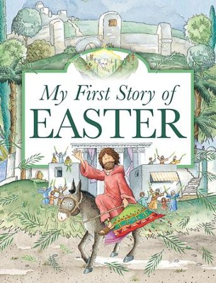My First Story of Easter  -     By: Tim Dowley