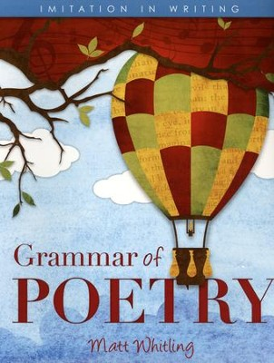 Grammar of Poetry (2nd Edition)   -     By: Matt Whitling