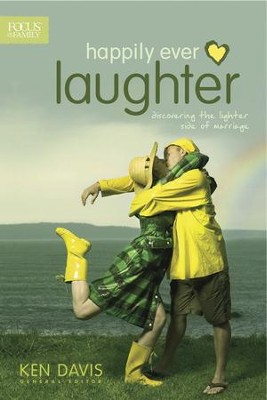 Happily Ever Laughter: Discovering the Lighter Side of Marriage - eBook  -     Edited By: Ken Davis     By: Edited by Ken Davis