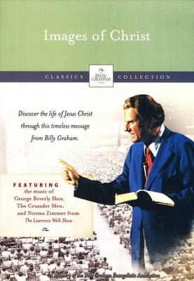 Images of Christ   -     By: Billy Graham