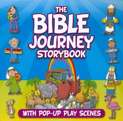The Bible Journey Storybook: With Pop-Up Play Scenes  -     By: Juliet David