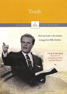The Billy Graham Classic Collection: Truth, DVD   -     By: Billy Graham