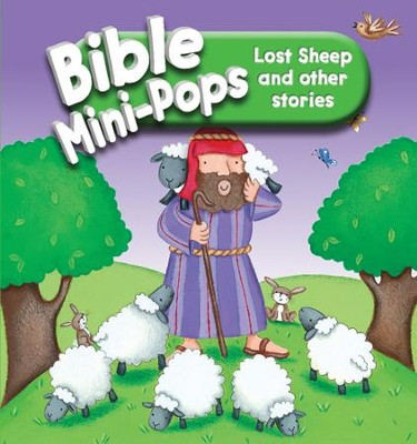 Lost Sheep and Other Stories: Bible Mini-Pops  -     By: Karen Williamson