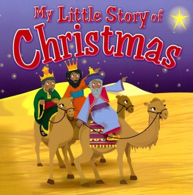 My Little Story of Christmas  -     By: Karen Williamson