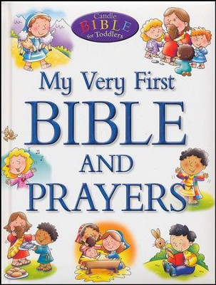 My Very First Bible and Prayers  -     By: Juliet David     Illustrated By: Helen Prole