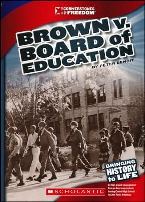Brown v. Board of Education  -     By: Peter Benoit
