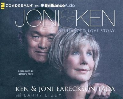 Joni and Ken: An Untold Love Story - unabridged audio book on CD  -     Narrated By: Stephen Grey     By: Joni Eareckson-Tada, Ken Tada, Larry Libby