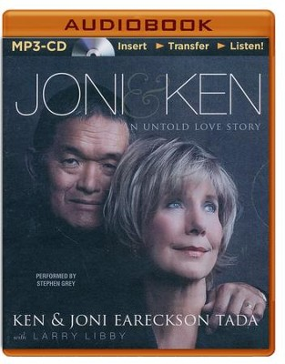 Joni and Ken: An Untold Love Story - unabridged audio book on MP3-CD  -     Narrated By: Stephen Grey     By: Joni Eareckson-Tada, Ken Tada, Larry Libby