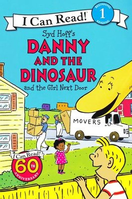 Danny and the Dinosaur and the Girl Next Door  -     By: Syd Hoff
