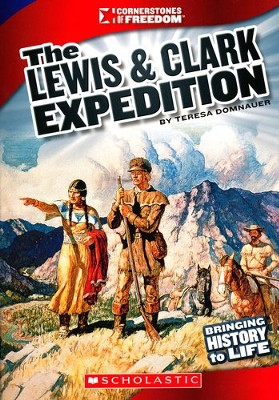 The Lewis & Clark Expedition  -     By: Teresa Domnaur