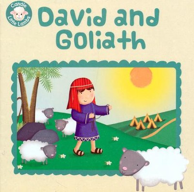 David and Goliath  -     By: Karen Williamson     Illustrated By: Sarah Connor