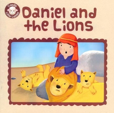 Daniel and the Lions  -     By: Karen Williamson     Illustrated By: Sarah Connor