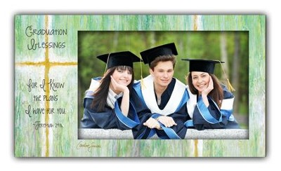 Graduation Blessings, For I Know the Plans Photo Frame  -     By: Caroline Simas