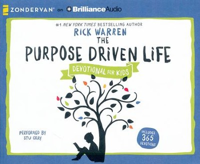 The Purpose Driven Life Devotional for Kids - unabridged audio book on CD  -     Narrated By: Stu Gray     By: Rick Warren