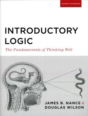 Introductory Logic Student Text (5th Edition)   -     By: James B. Nance, Douglas Wilson
