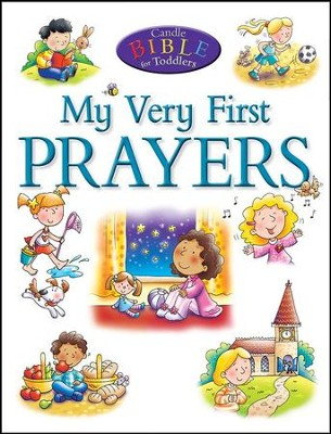 My Very First Prayers  -     By: Juliet David     Illustrated By: Helen Prole