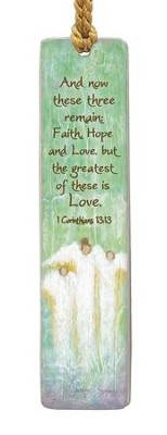 Faith Hope Love Bookmark  -     By: Caroline Simas
