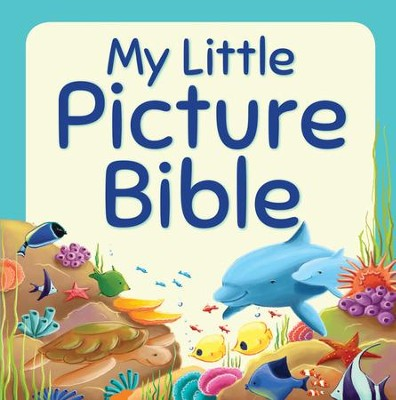 My Little Picture Bible  -     By: Juliet David