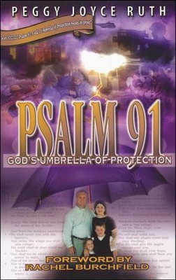 Psalm 91: God's Umbrella of Protection  -     By: Peggy Joyce Ruth, Rachel Burchfield