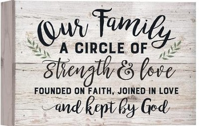 Our Family Is A Circle Of Strength Love Barnhouse Box Decor