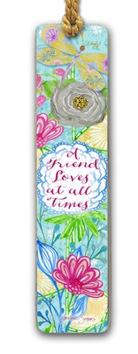 A Friend Loves At All Times Bookmark  -     By: Caroline Simas