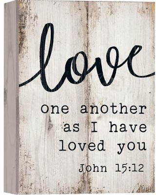 Love One Another As I Have Loved You, Barnhouse Box Decor  -