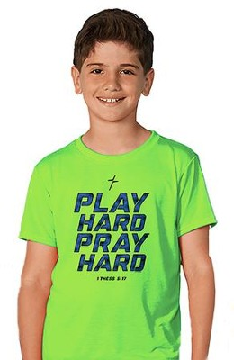 Play Hard, Pray Hard Shirt, Green, Youth Small  -