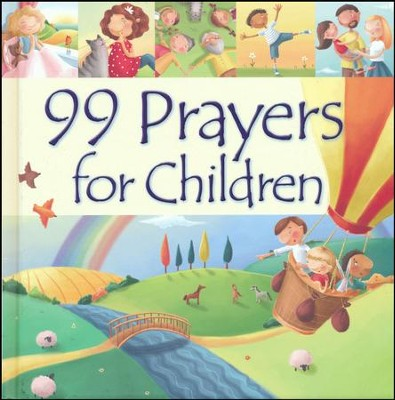 99 Prayers for Children  -     By: Juliet David