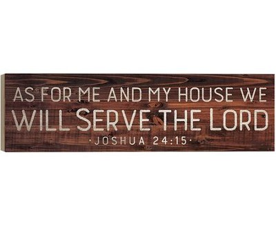 As For Me and My House, We Will Serve the Lord, Barnhouse Box Decor  -