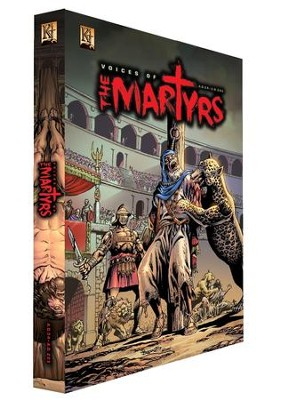 Voices of the Martyrs; AD 34 - AD 203--Graphic Novel  -     By: Art Ayris