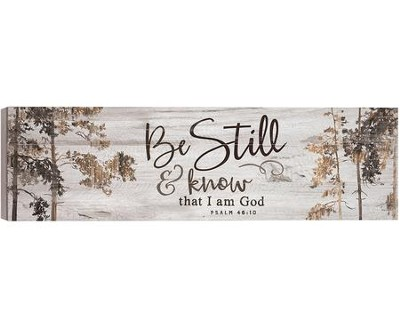 Be Still & Know That I Am God, Barnhouse Box Decor   -