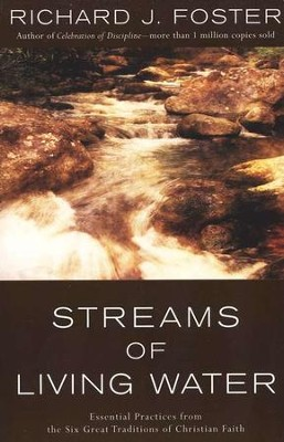 Streams of Living Water   -     By: Richard J. Foster