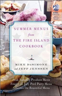 The Fire Island Cookbook (sectioned ebook): Tk - eBook  -     By: Mike DeSimone, Jeff Jenssen