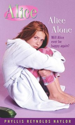Alice Alone - eBook  -     By: Phyllis Reynolds Naylor