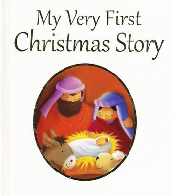 My Very First Christmas  -     By: Juliet David
