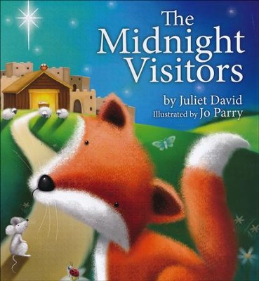 The Midnight Visitors  -     By: Juliet David