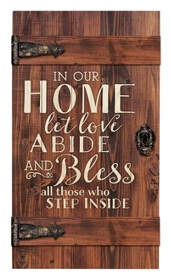 In Our Home, Let Love Abide, Door Art  -