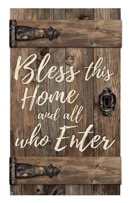 Bless This Home and All Who Enter, Door Art  -