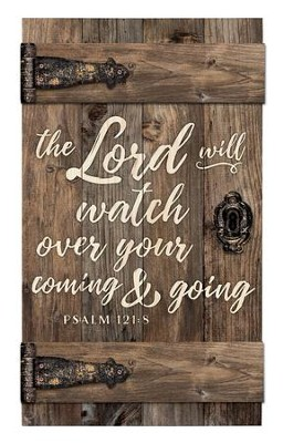 The Lord Will Watch Over Your Coming & Going, Door Art  -