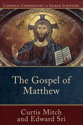 Gospel of Matthew, The - eBook  -     By: Curtis Mitch, Edward Sri