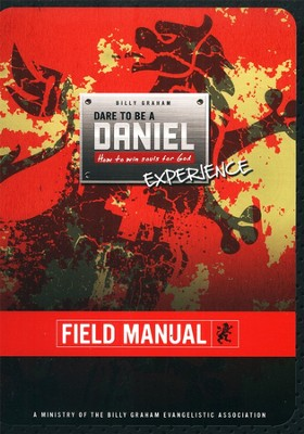 Dare To Be A Daniel Field Manual   -