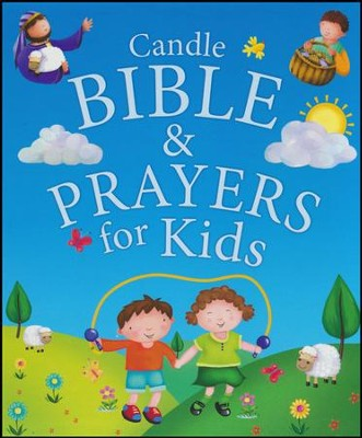 Candle Bible and Prayers for Kids  -     By: Juliet David