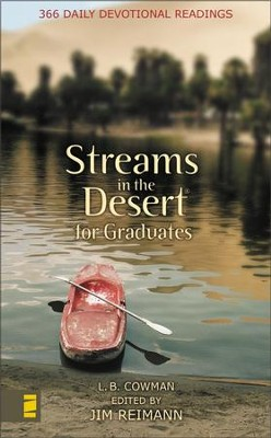 Streams in the Desert for Graduates: 366 Daily Devotional  Readings  -     Edited By: Jim Reimann     By: L.B. Cowman